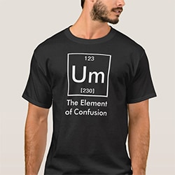 Gift Ideas For Brother Element Of Confusion Tee